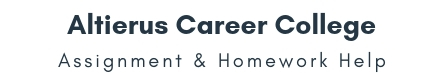 Altierus Career College Assignment & Homework Help
